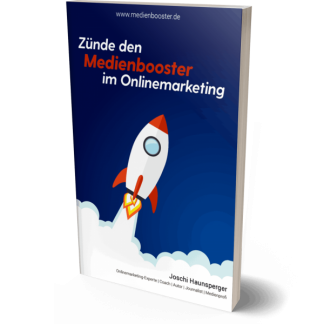 gratis-buch-zünde-den-medienbooster-im-online-marketing-joschi-haunsperger