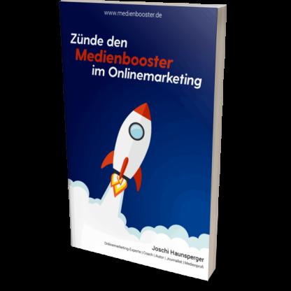 gratis-buch-zünde-den-medienbooster-im-online-marketing-joschi-haunsperger