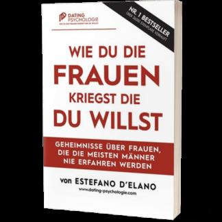 gratis-buch-wie-du-die-frauen-kriegst-die-du-willst-estefano-delano-480x480