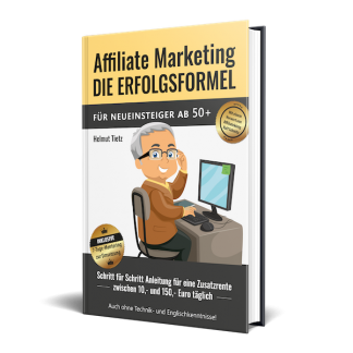 Affiliate Marketing Die Erfolgsformel