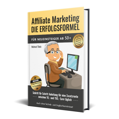 Affiliate Marketing Die Erfolgsformel