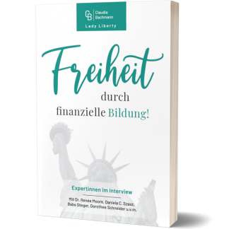 Freiheit durch finanzielle Bildung Claudia Bachmann