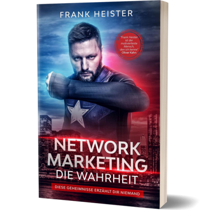 Network Marketing Die Wahrheit