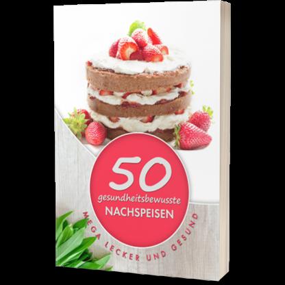 50 gesundheitsbewusste Nachspeisen